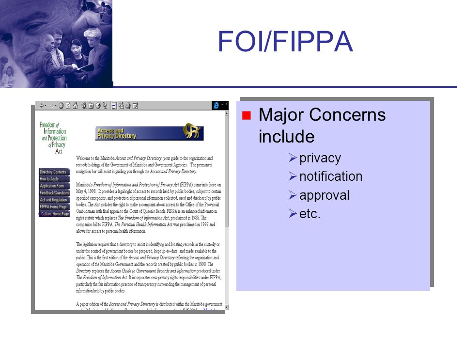 FOI/FIPPA Major Concerns include privacy notification approval etc.