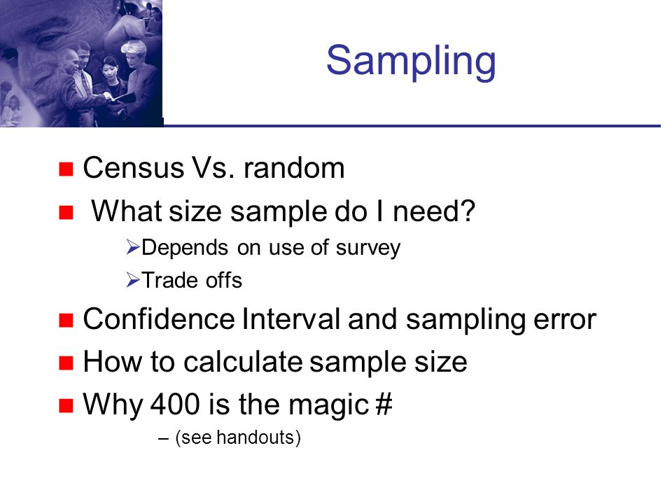 Sampling Census Vs. random What size sample do I need