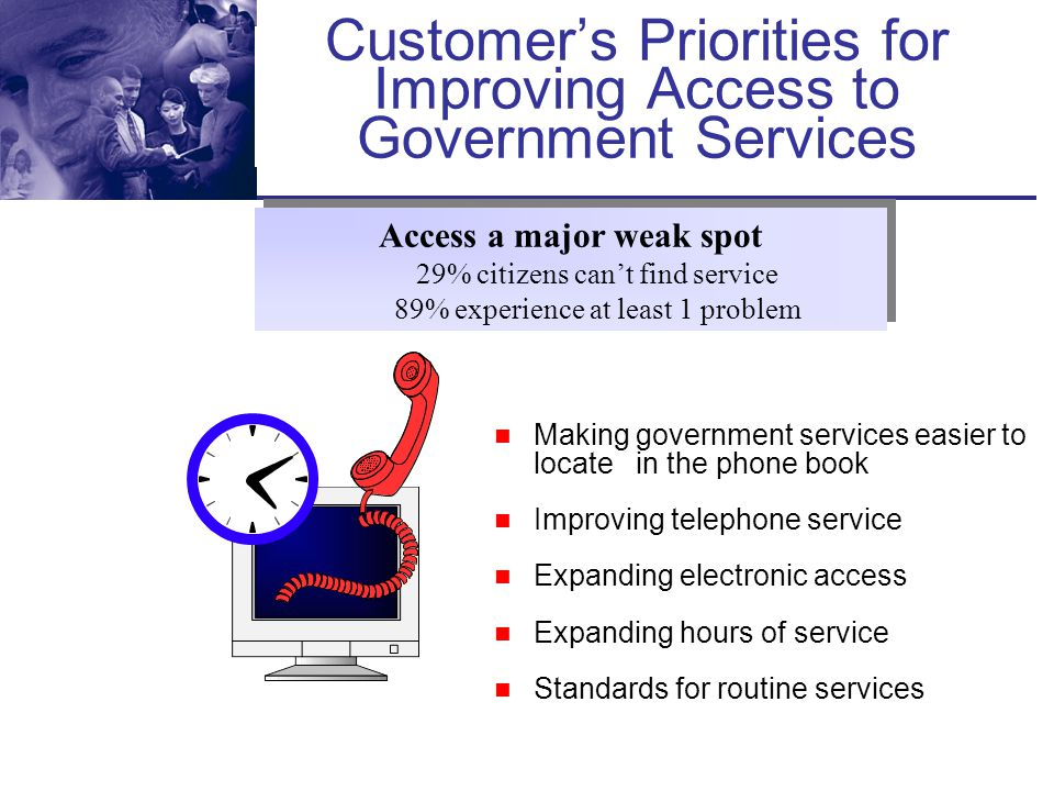 Customer's Priorities for Improving Access to Government Services