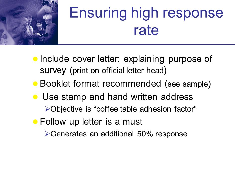 Ensuring high response rate