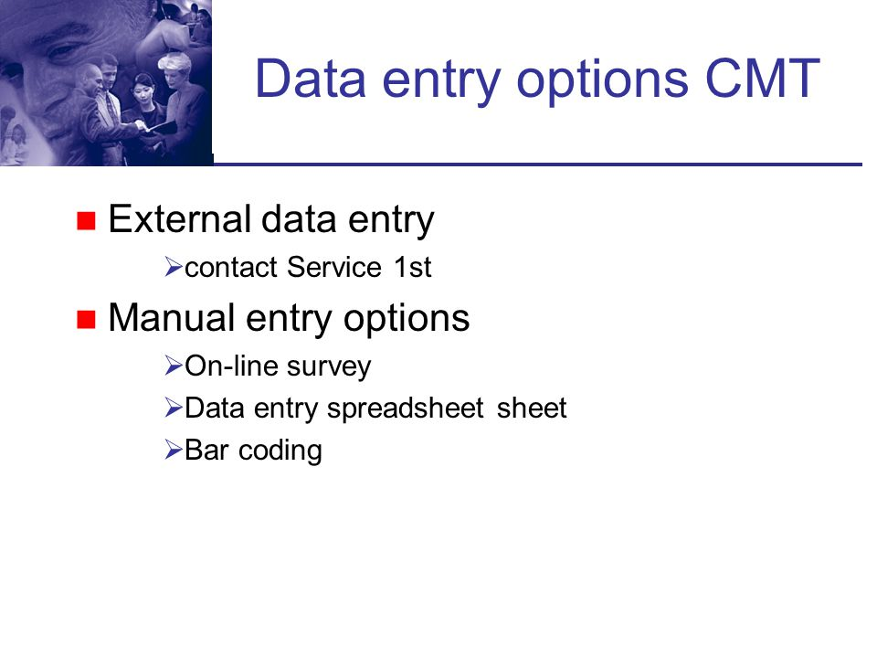 Data entry options CMT External data entry Manual entry options
