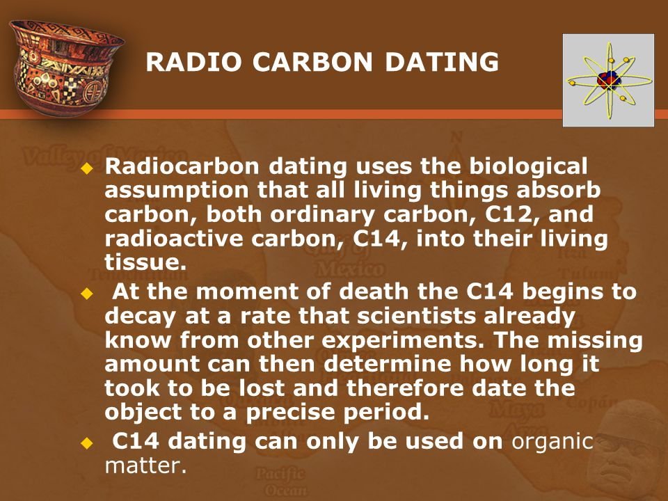 stratigraphy and radio carbon dating limits