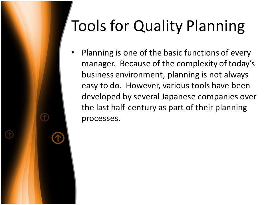 Tools for Quality Planning