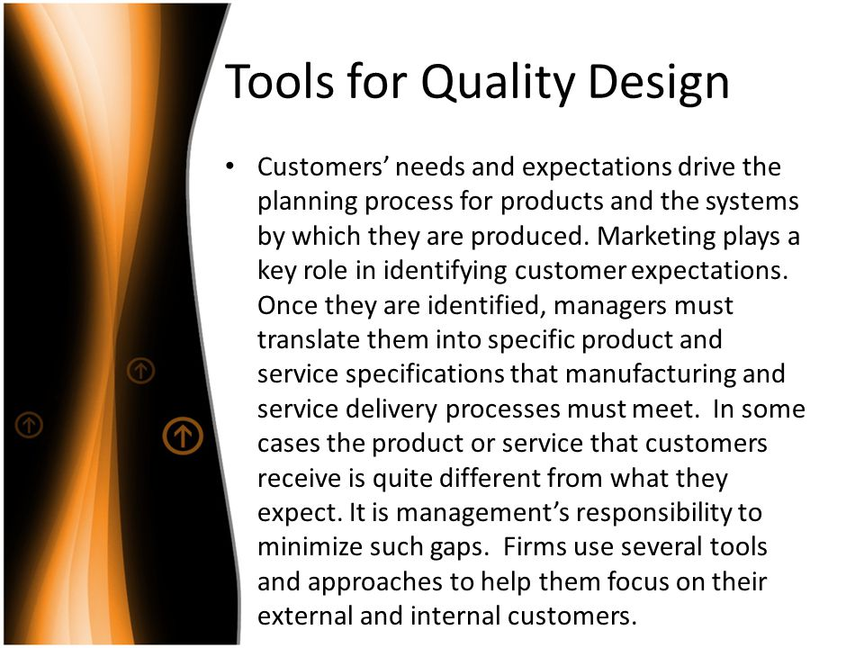 Tools for Quality Design