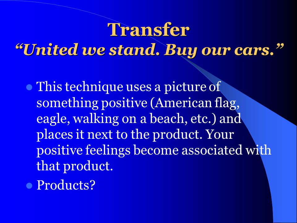 Transfer United we stand. Buy our cars.