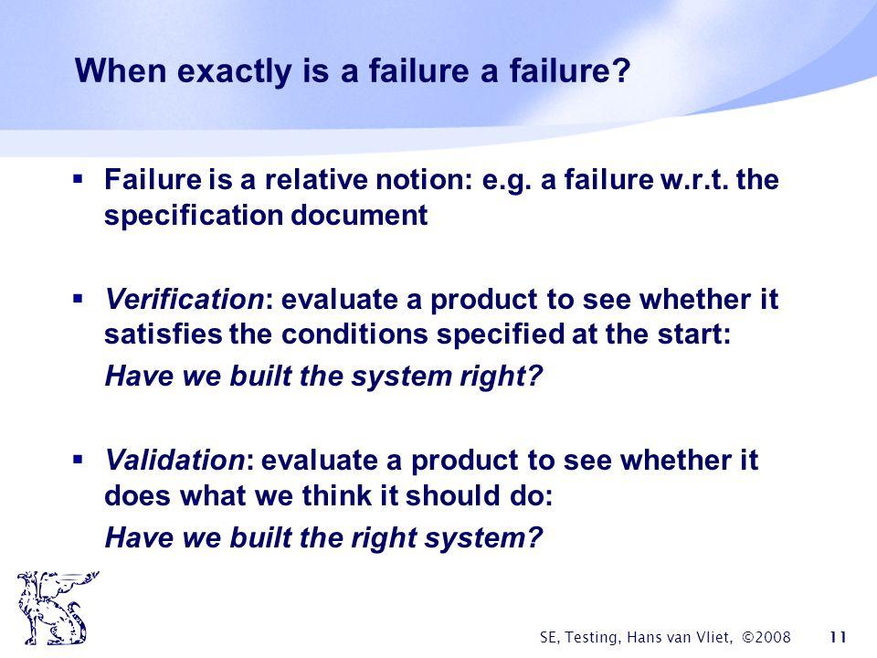 When exactly is a failure a failure