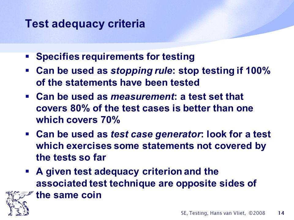 Test adequacy criteria