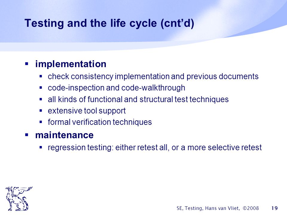 Testing and the life cycle (cnt'd)