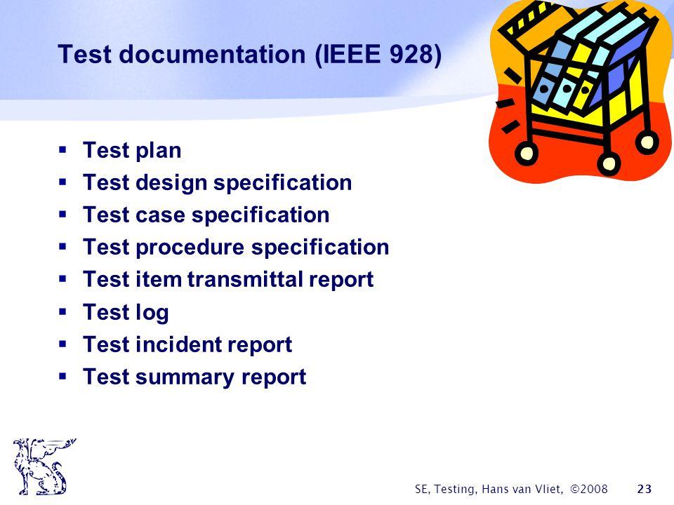 Test documentation (IEEE 928)