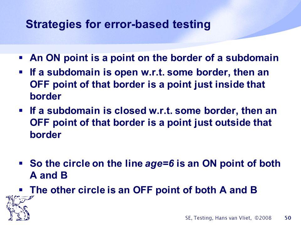 Strategies for error-based testing