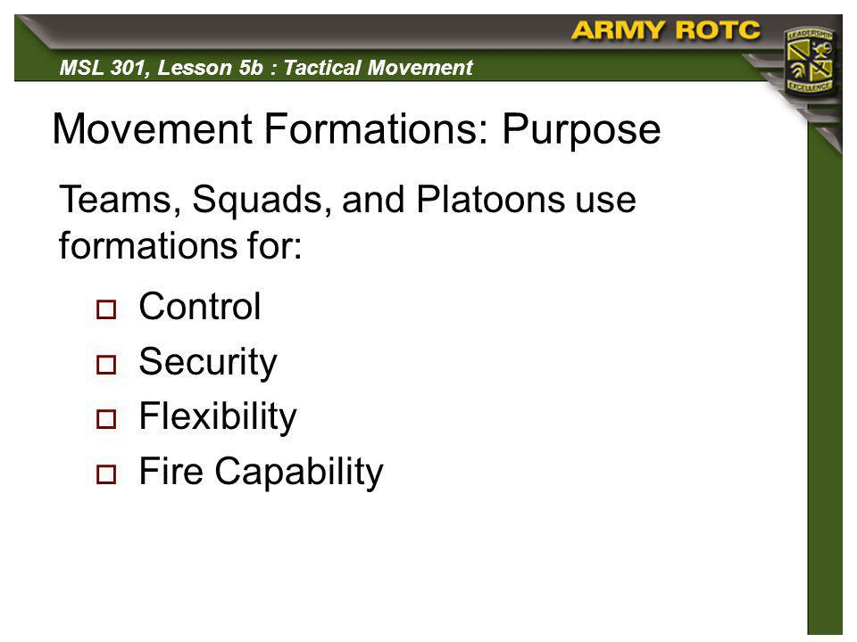 Movement Formations: Purpose