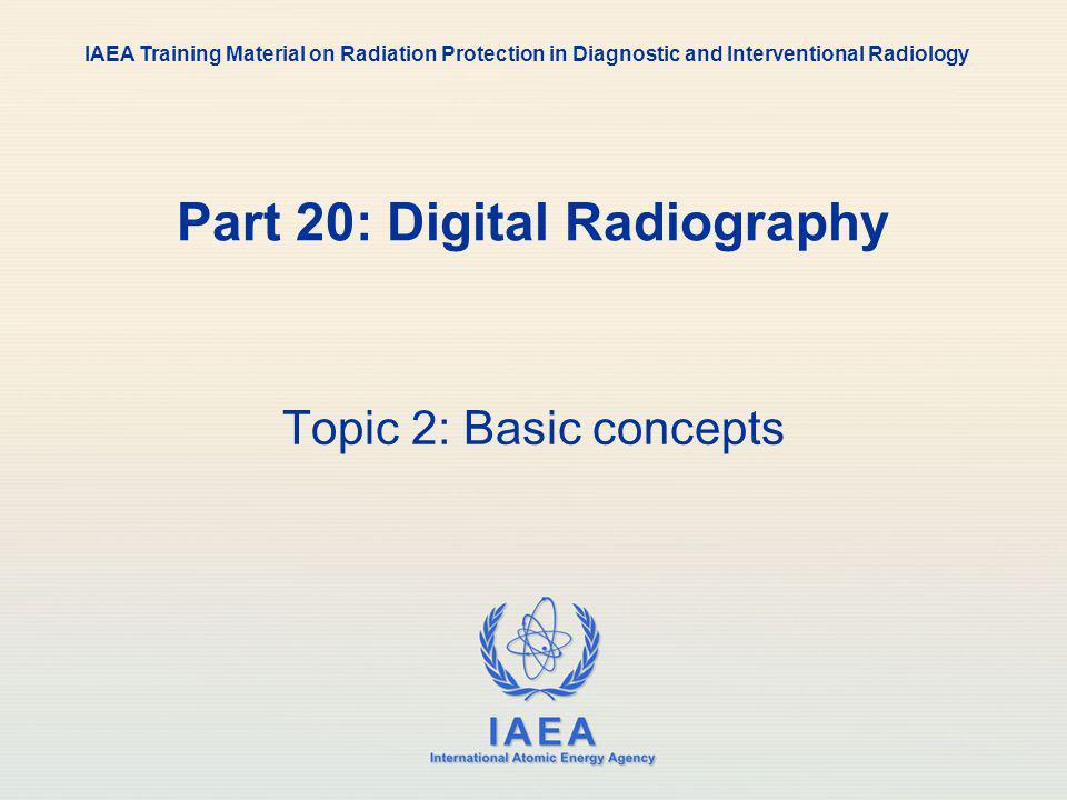 Part 20: Digital Radiography