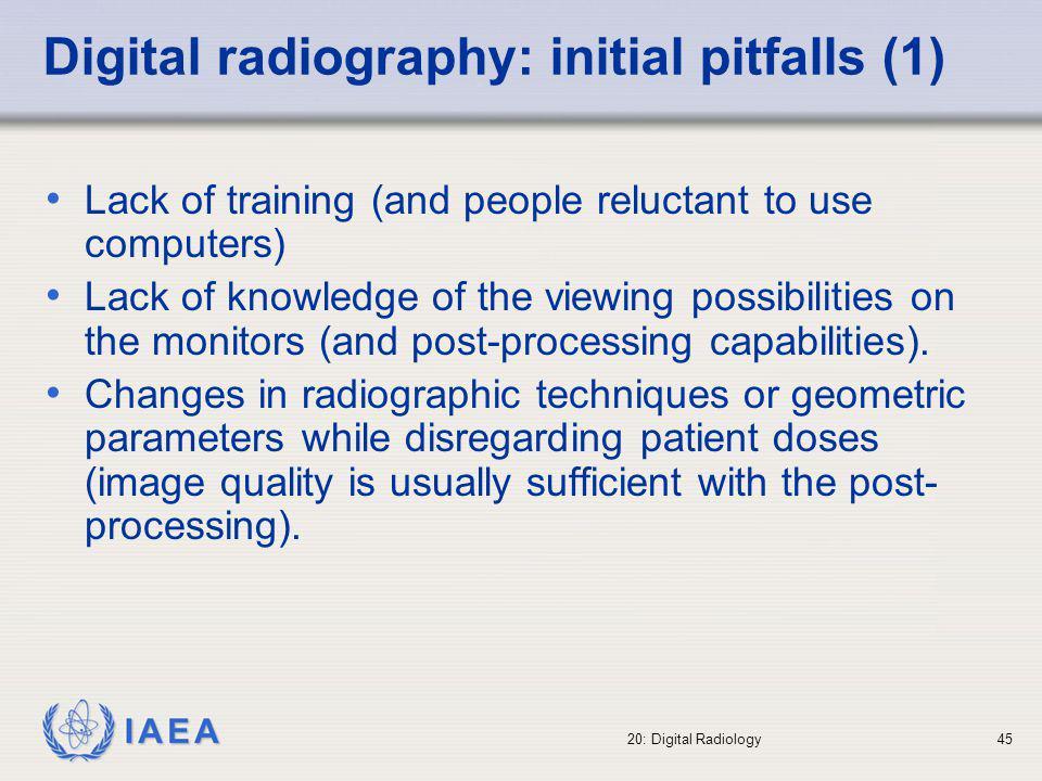 Digital radiography: initial pitfalls (1)