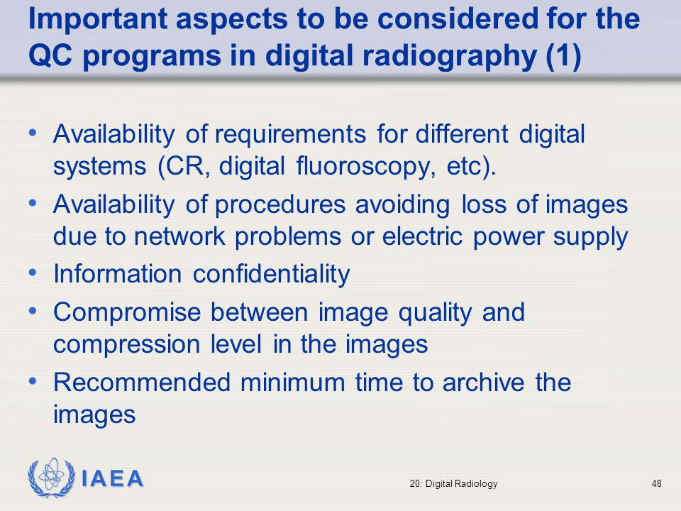 Important aspects to be considered for the QC programs in digital radiography (1)