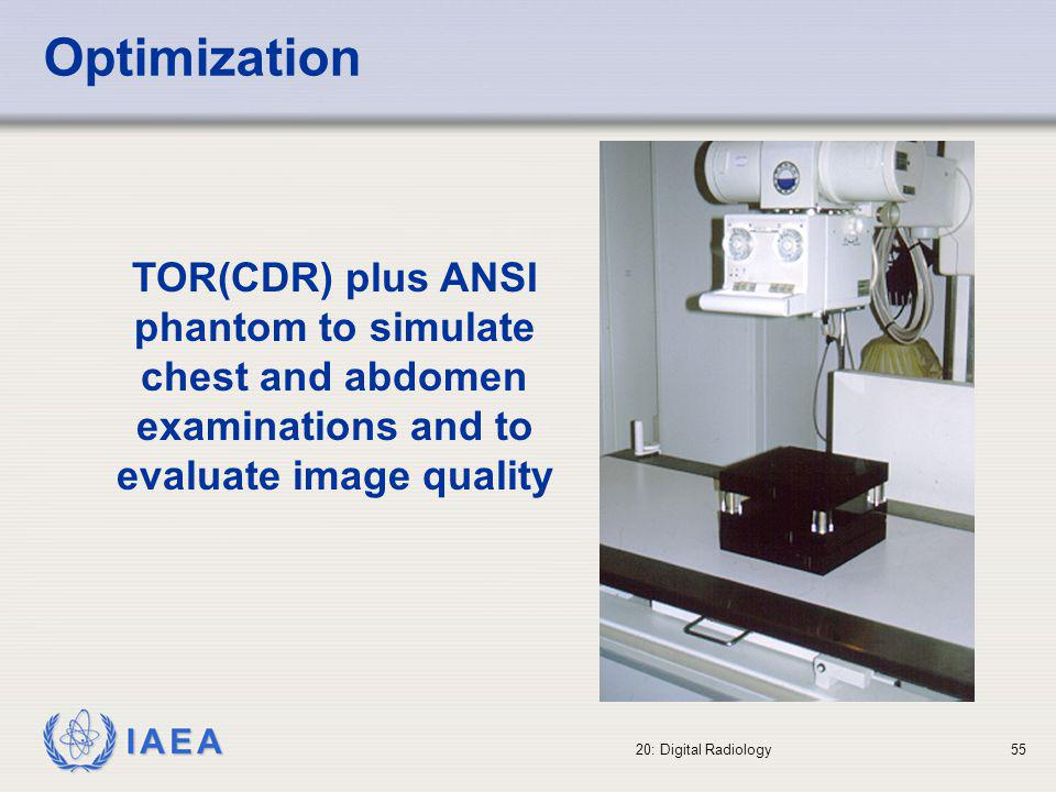 Optimization TOR(CDR) plus ANSI phantom to simulate chest and abdomen examinations and to evaluate image quality.