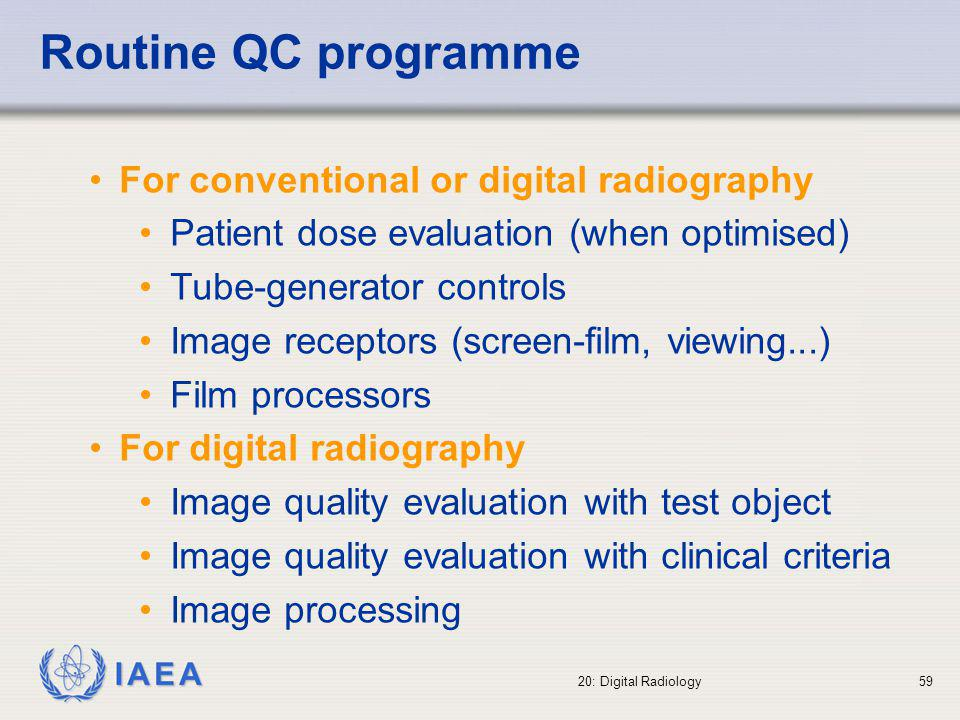 Routine QC programme For conventional or digital radiography