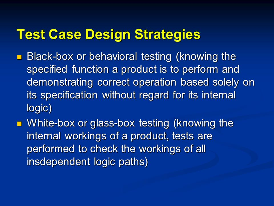Test Case Design Strategies