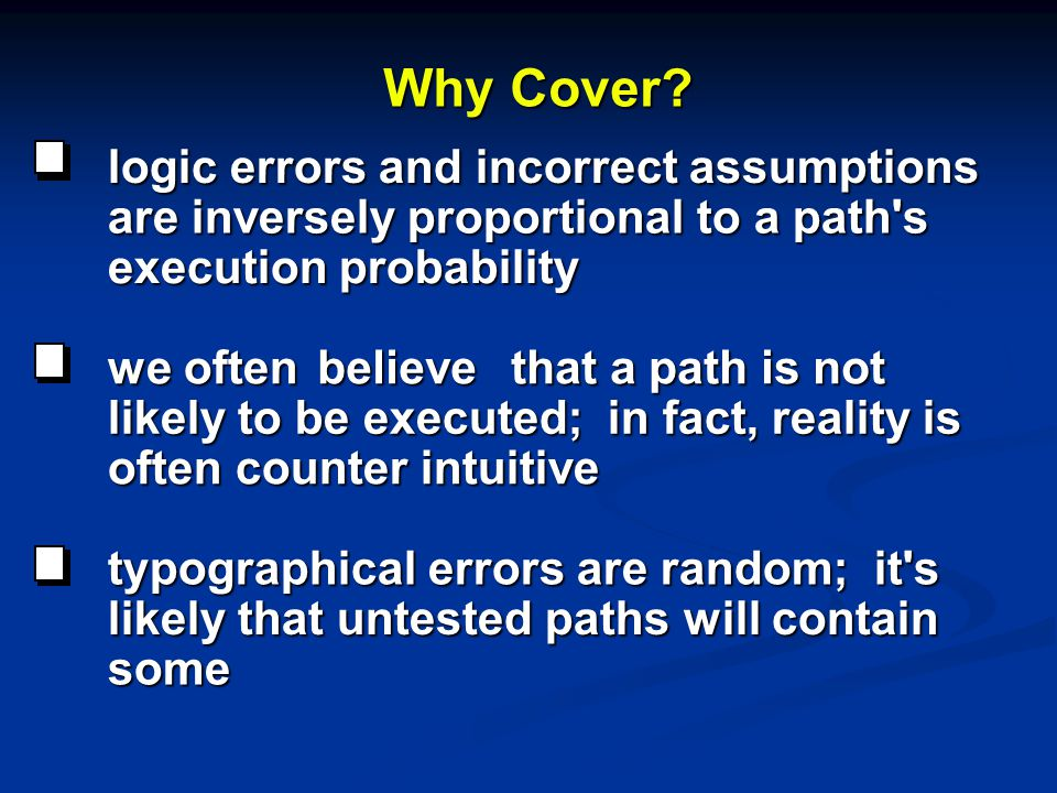 Why Cover logic errors and incorrect assumptions