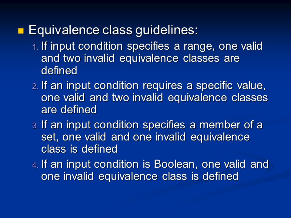 Equivalence class guidelines: