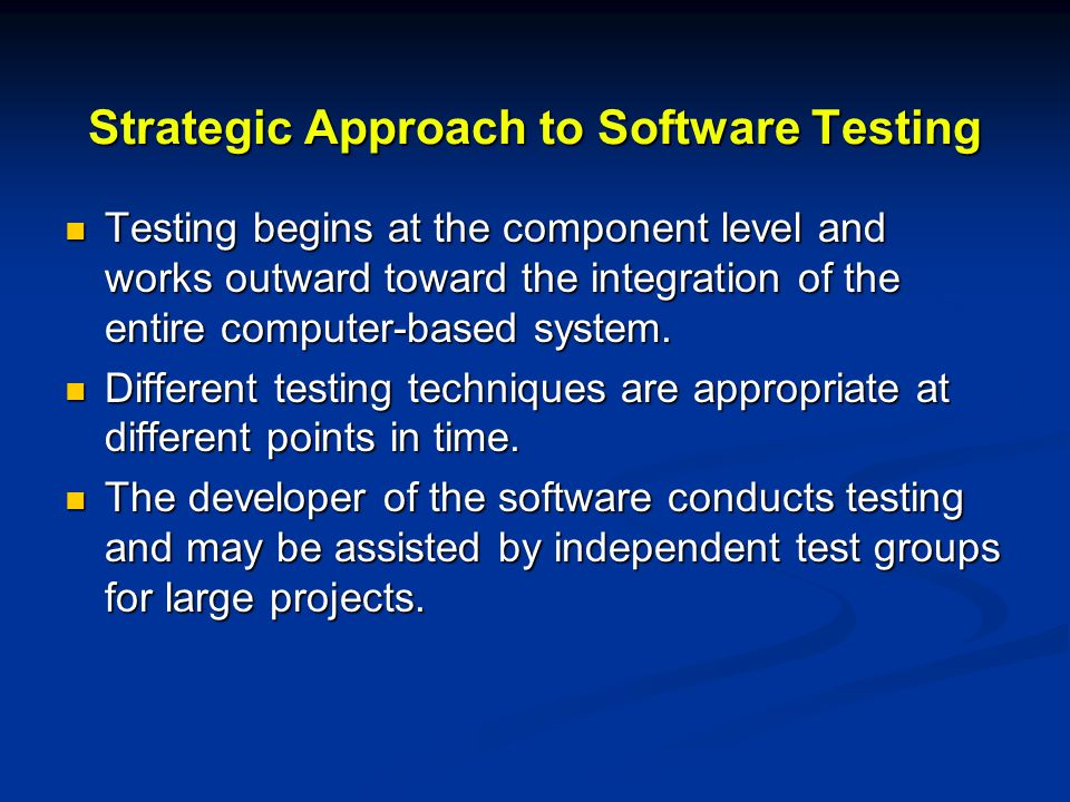 Strategic Approach to Software Testing