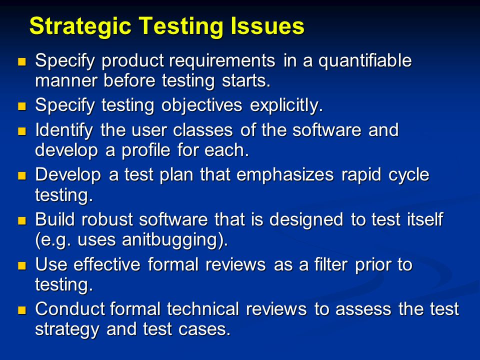Strategic Testing Issues