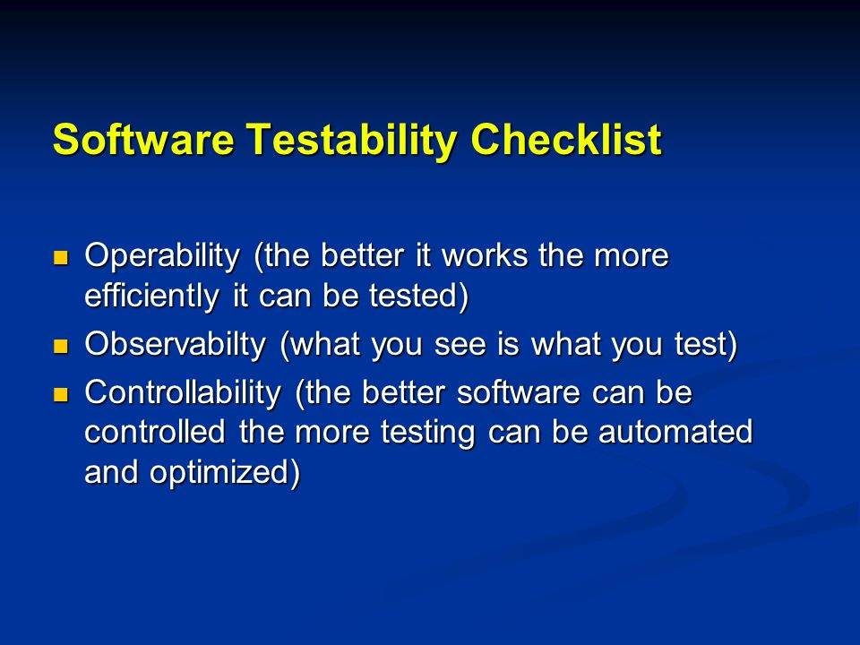 Software Testability Checklist