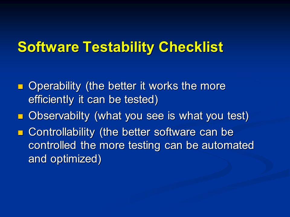 Software Testability Checklist