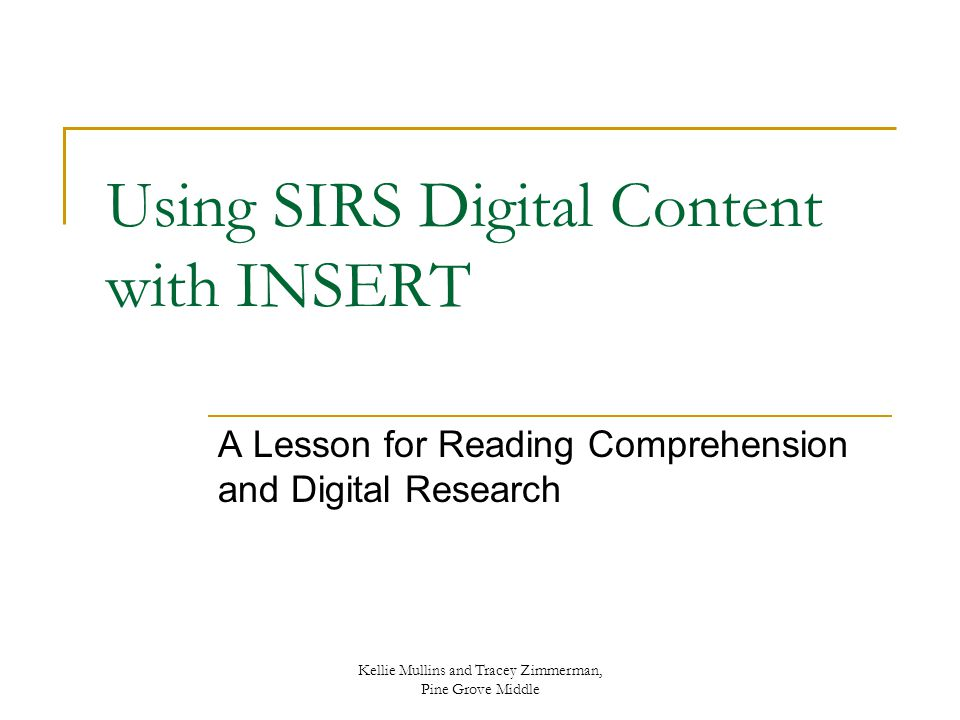 Using SIRS Digital Content with INSERT