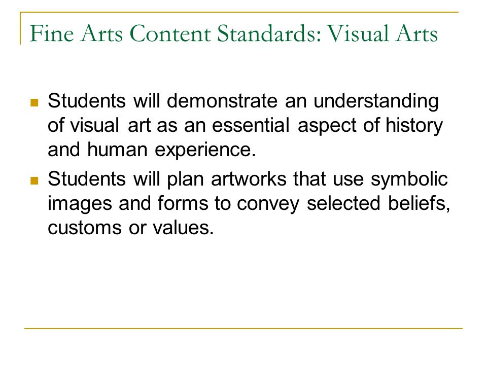 Fine Arts Content Standards: Visual Arts