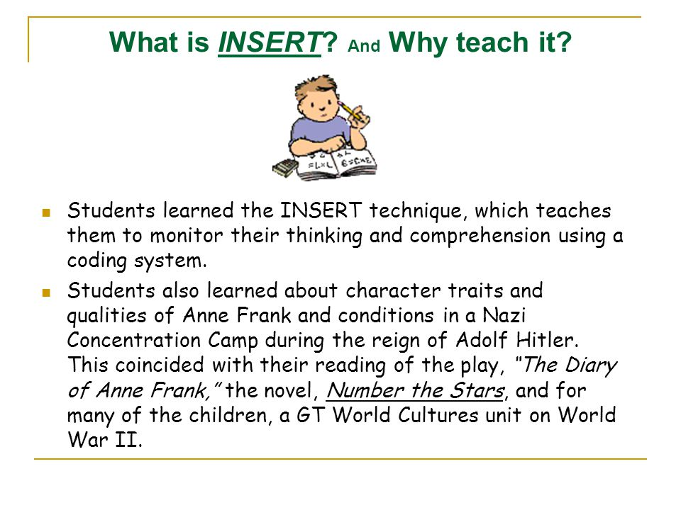What is INSERT And Why teach it