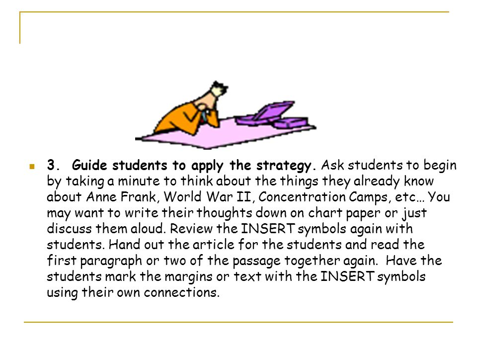 3. Guide students to apply the strategy