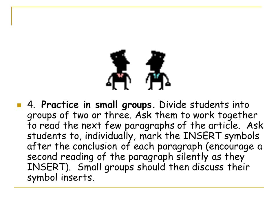 4. Practice in small groups