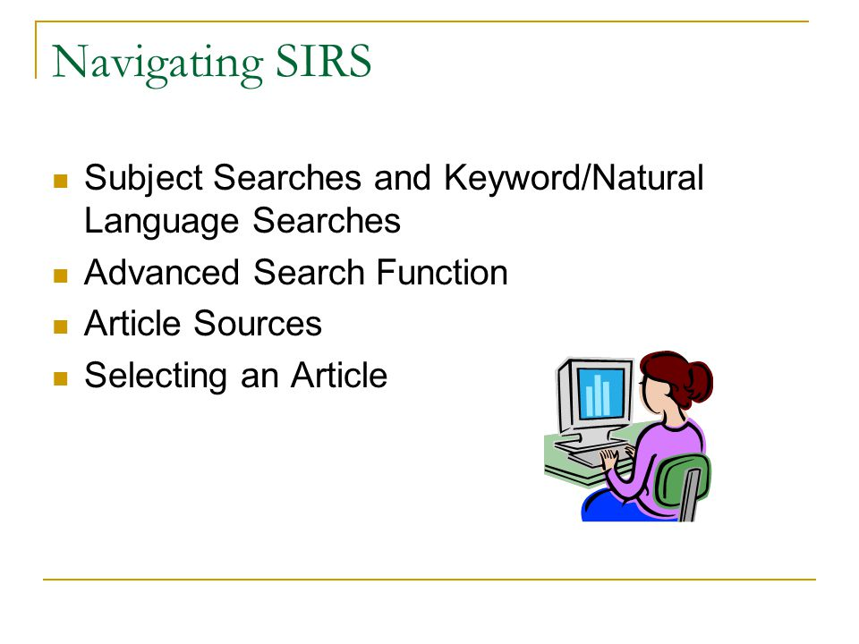 Navigating SIRS Subject Searches and Keyword/Natural Language Searches