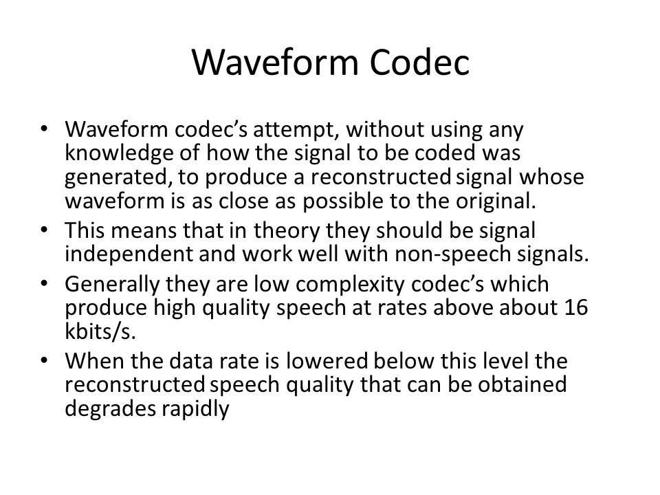 Waveform Codec