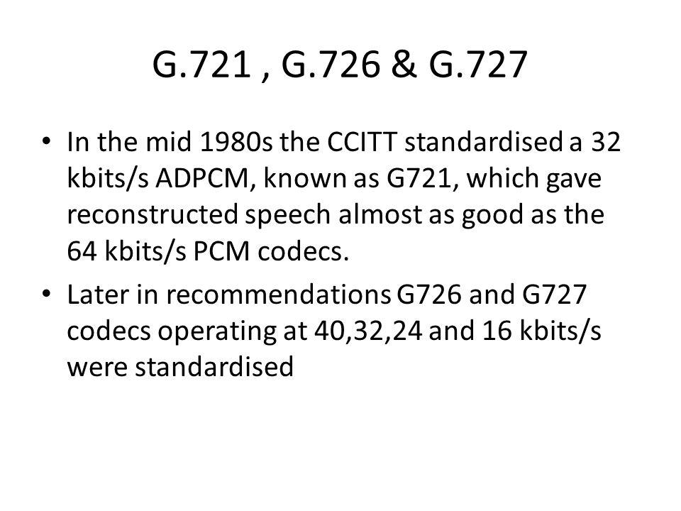G.721 , G.726 & G.727