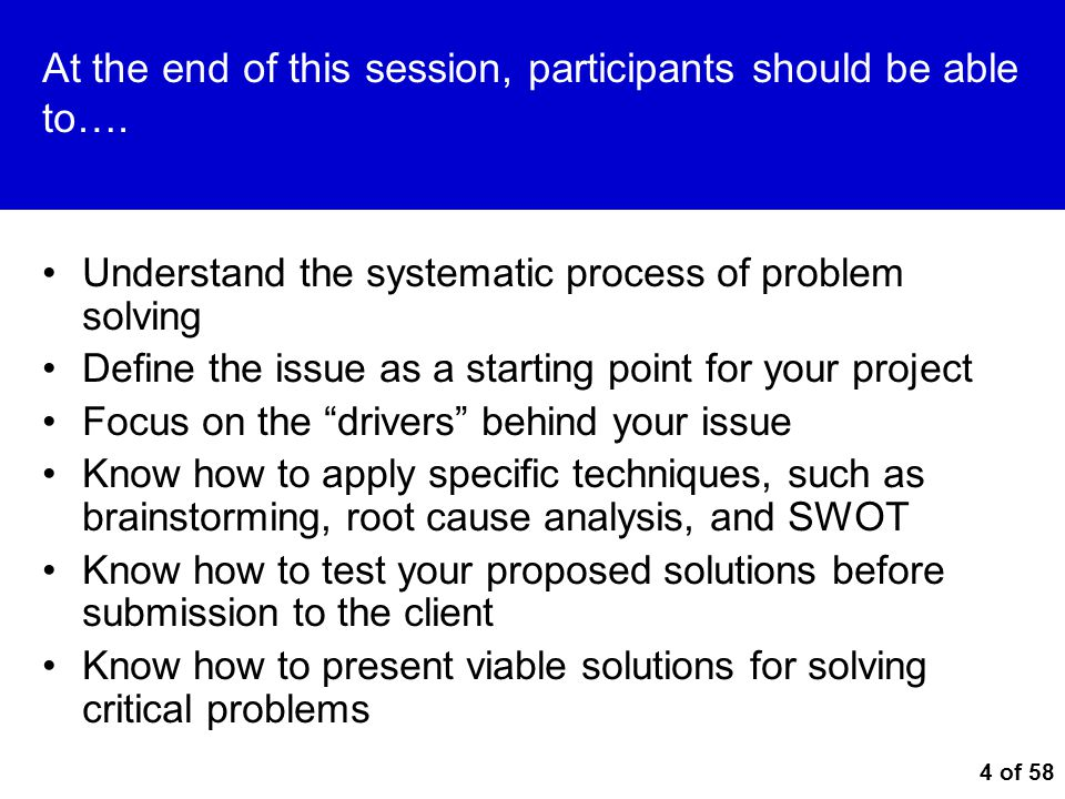 At the end of this session, participants should be able to….