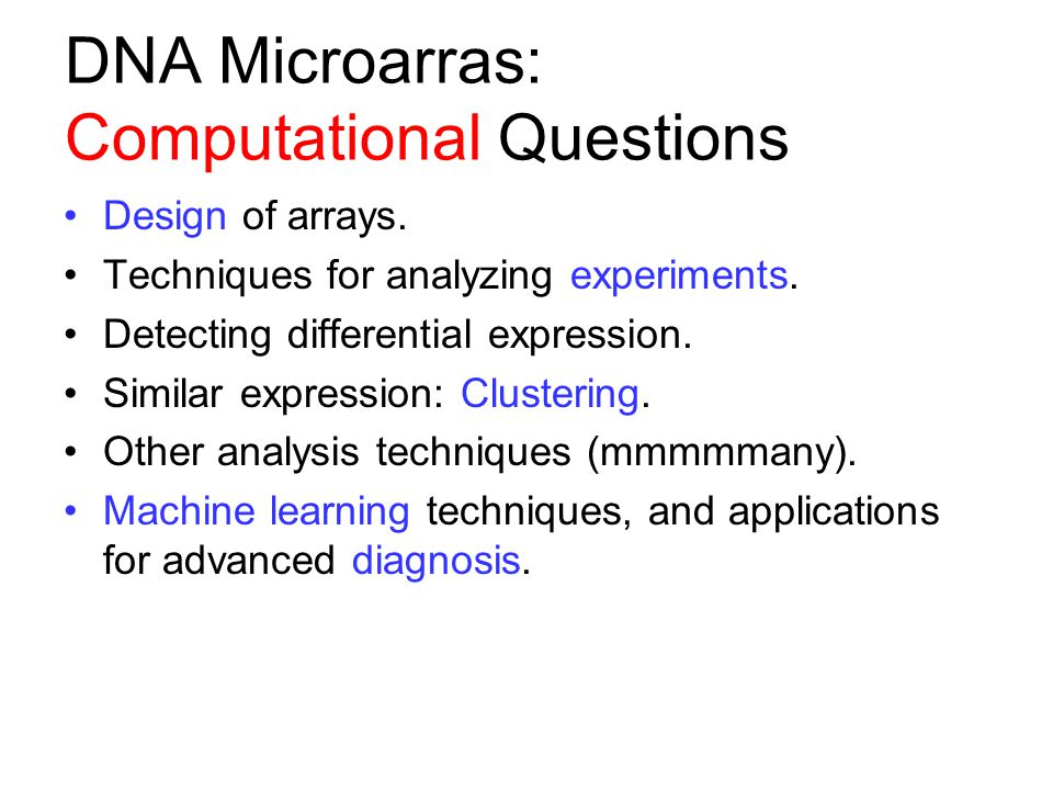 DNA Microarras: Computational Questions