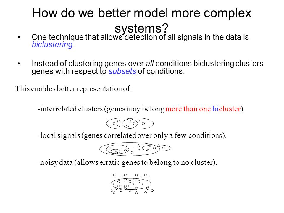 How do we better model more complex systems