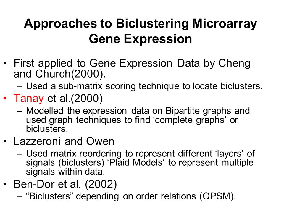 Approaches to Biclustering Microarray Gene Expression