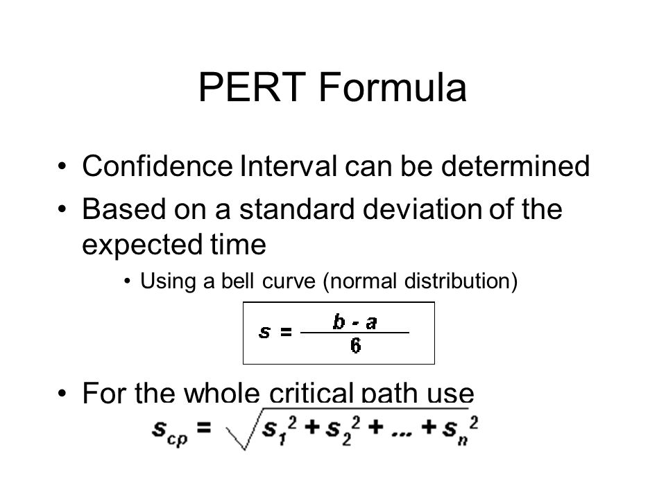 PERT Formula Confidence Interval can be determined