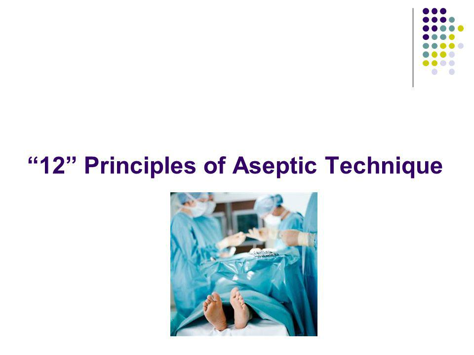 12 Principles of Aseptic Technique