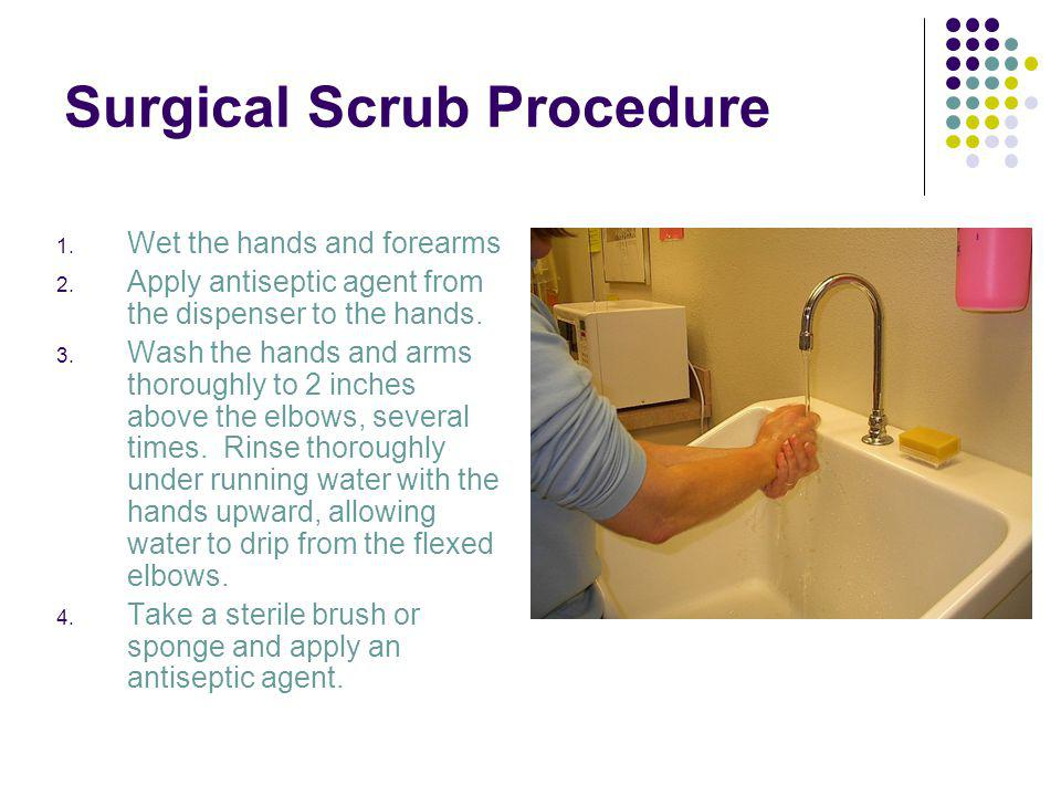 Surgical Scrub Procedure