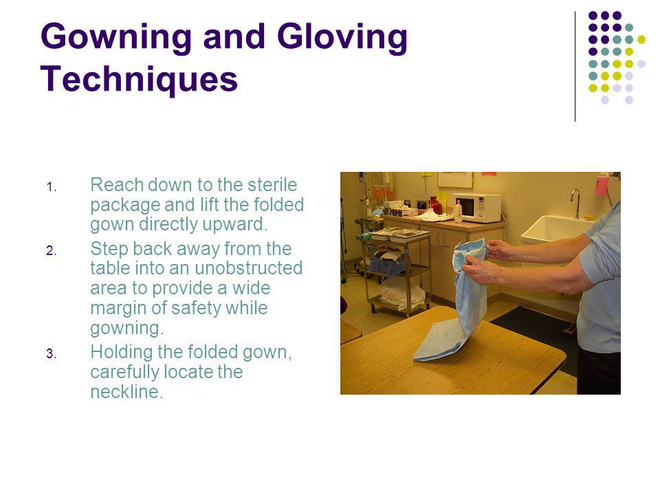 Gowning and Gloving Techniques