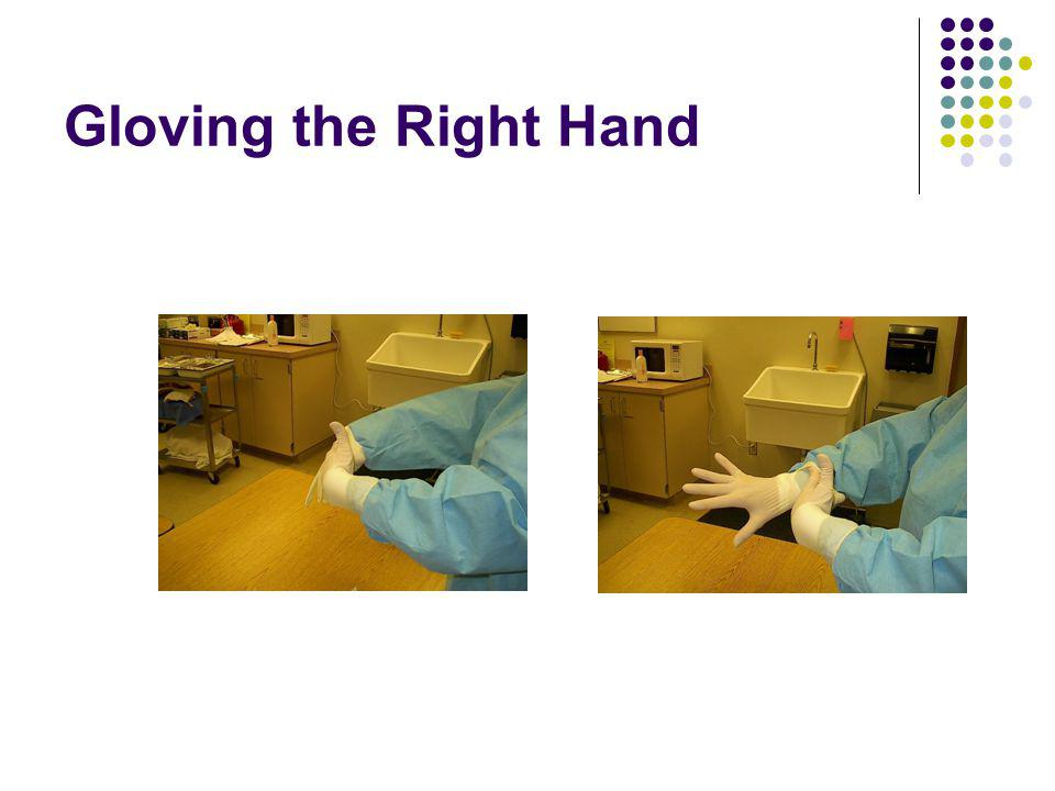 Gloving the Right Hand