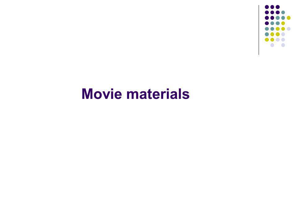 Movie materials