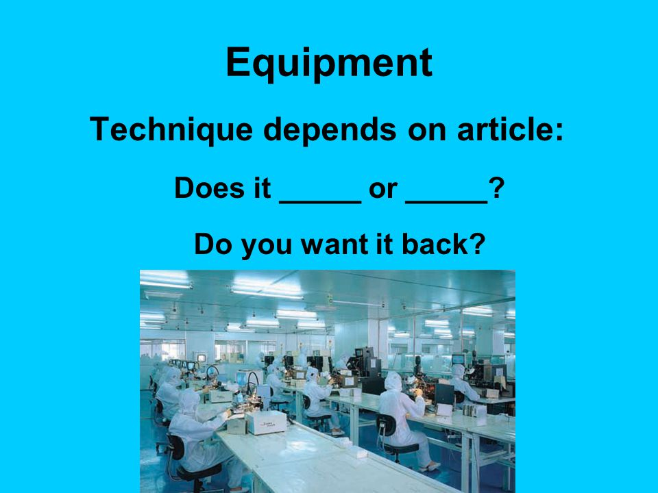 Technique depends on article:
