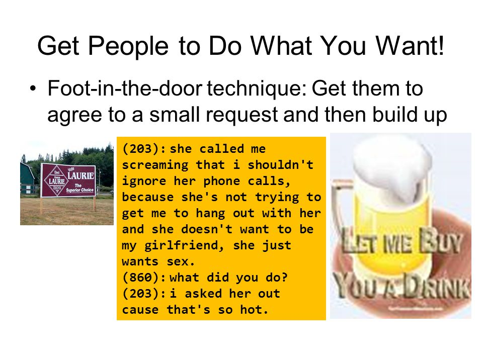 Get People to Do What You Want!