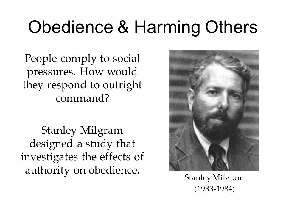 an essay in justification of stanley milgrams study on obedience The power of the situation: the impact of milgram's obedience studies on personality and documents similar to milgram essay stanley milgram's experiment.