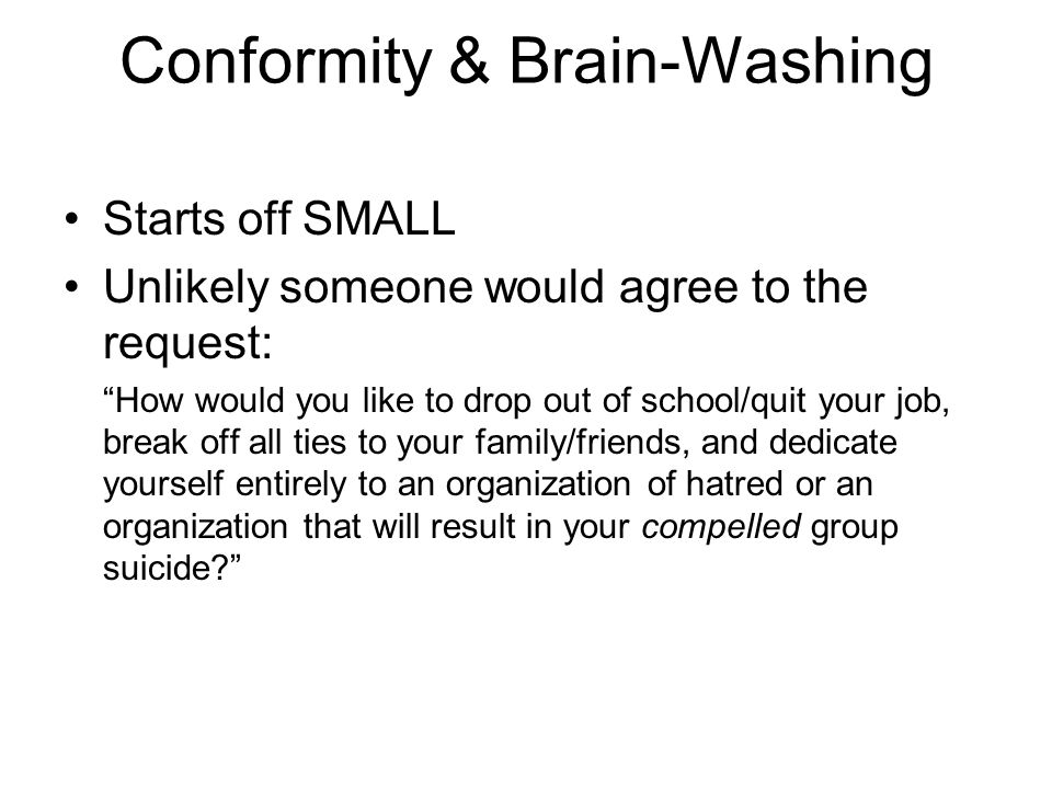 Conformity & Brain-Washing