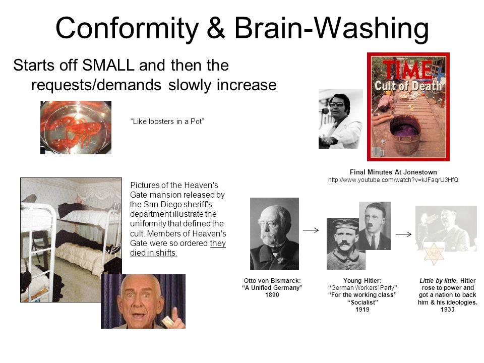 Conformity & Brain-Washing
